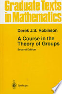 A Course In The Theory Of Groups book