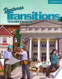 Ventures Transitions Level 5 Teacher s Manual