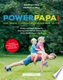 Powerpapa   Power Papa    PowerPapa     Das beste Fitnessprogramm f  r V  ter   Fit in 12 Wochen