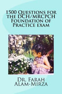 1500 Questions for the Dch/ Mrcpch Foundation of Practice Exam