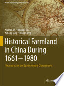 Historical Farmland in China During 1661 1980