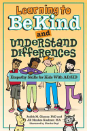 Learning to Be Kind and Understand Differences