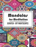 Mandalas For Meditation Scratch Off Nightscapes
