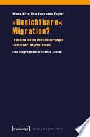 »Unsichtbare« Migration?