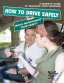A Parent s Guide to Teaching Your Teenager  How to Drive Safely  While Maintaining Your Sanity
