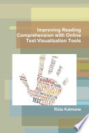 Improving Reading Comprehension with Online Text Visualization Tools