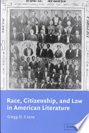 Race  Citizenship  and Law in American Literature