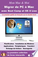 Migrer de PC    Mac avec Boot Camp et OS X Lion