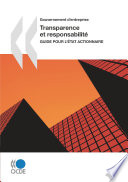 Gouvernement d'entreprise Transparence et responsabilité : Guide pour l'État actionnaire