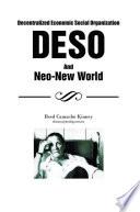 Decentralized Economic Social Organization