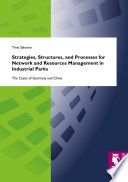 Strategies  Structures  and Processes for Network and Resources Management in Industrial Parks