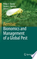 Bemisia  Bionomics and Management of a Global Pest