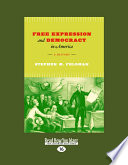 Free Expression and Democracy in America: A History (Large Print 16pt)