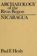 Archaeology of the Rivas Region, Nicaragua Book