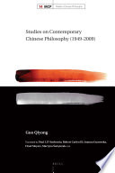 Studies On Contemporary Chinese Philosophy 1949 2009  book