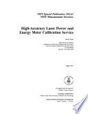 High Accuracy Laser Power and Energy Meter Calibration Service