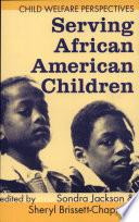 Serving African American Children