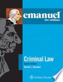 Emanuel Law Outlines for Criminal Law