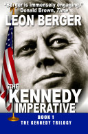 The Kennedy Imperative Are Interwoven In An Exciting Fictional