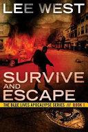 Survive and Escape
