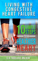 Living With Congestive Heart Failure