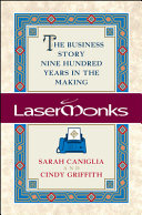 Lasermonks  The Business Story Nine Hundred Years in the Making