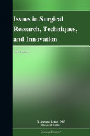 download ebook issues in surgical research, techniques, and innovation: 2011 edition pdf epub