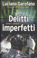 Delitti Imperfetti. Atto I & atto II