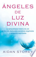 ngeles de Luz Divina  Angels of Divine Light Spanish edition