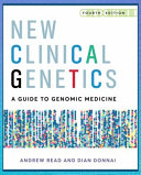New Clinical Genetics, Fourth Edition