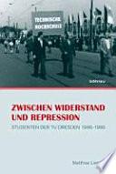 Zwischen Widerstand und Repression