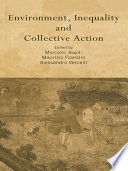 Environment Inequality And Collective Action book