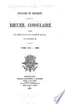 Recueil Consulaire Contenant les Rapports Commerciaux des Agents Belges    L   tranger