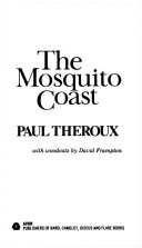 . The Mosquito Coast .
