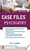 Case Files Psychiatry  Third Edition
