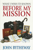 What I Wish I D Known Before My Mission