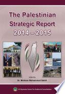The Palestinian Strategic Report 2014 2015