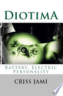 Diotima  Battery  Electric Personality