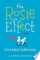The Rosie effect / Graeme Simsion.
