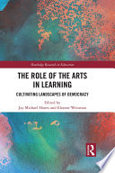 The Role of the Arts in Learning