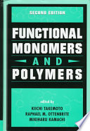 Functional Monomers And Polymers Second Edition book