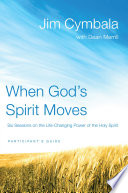 When God's Spirit Moves Participant's Guide