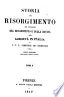 Storia Del Risorgimento Dei Progressi Del Decadimento E Della Rovina Della Liberta In Italia