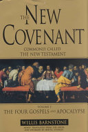 The New Covenant  Commonly Called the New Testament
