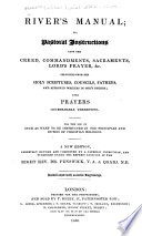 River S Manual Or Pastoral Instructions Upon The Creed Commandments Sacraments Lord S Prayer C Collected From The Holy Scriptures Councils Fathers And Approved Writers In God S Church With Prayers A New Edition Carefully Revised And Corrected By A Catholic Clergyman Etc With Plates
