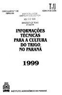 Informações técnicas para a cultura do trigo no Paraná, 1999