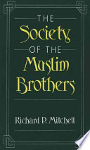 The Society of the Muslim Brothers As A Standard Source For The