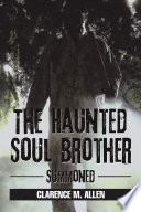 The Haunted Soul Brother
