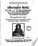Oorspronck van 's Hertoghen-Bosch, int jaer 1540 int Latijn beschreven door Simon Pelgrom [...] Mitsgaders int corte het voornaemste so inde voorgaenden, als dese laetste belegeringhe voorgevallen [...].