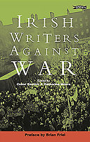 Irish Writers Against War By Their Opposition To The War In
